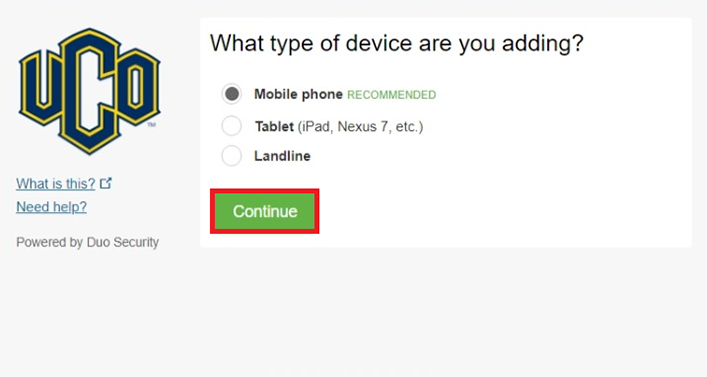 Image asking What type of device are you adding?  Mobile phone (recommended), Tablet (iPad, Nexus 7, etc.), Landline.  Green Continue button.